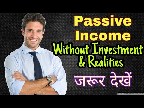 Passive Income Ideas With No Investment at all | And Some Harsh Realities | Hindi