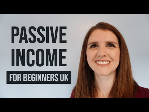Passive Income for Beginners UK