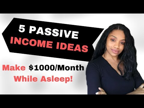 5 Online Passive Income Ideas 2019. Make $1000 A Month Or More