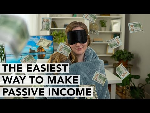 The EASIEST Ways to Start Earning Passive Income