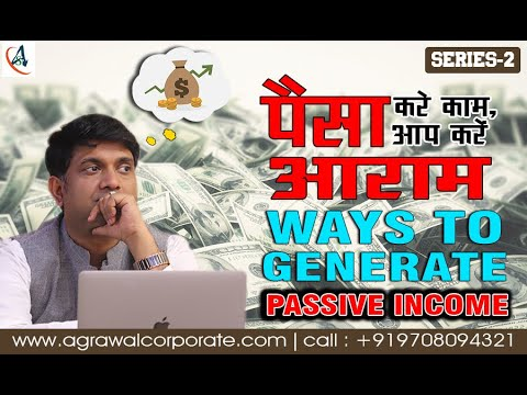 Ways to generate Passive Income | Passive income ideas | Mukul Agrawal