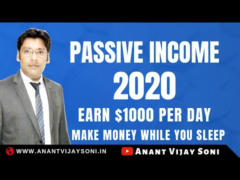 Best Passive Income Ideas 2020, Make Money While You Sleep | Earn More Than $1000 Per Day – Hindi