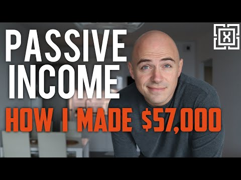 PASSIVE INCOME – How I made $57,000 without working