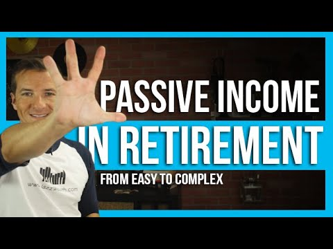 4 ways to earn passive income in retirement ranked from easy to complex.