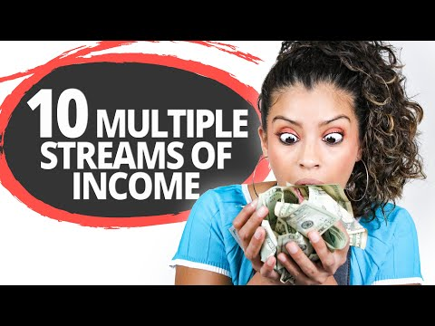 10 Multiple Streams of Income – Ideas That Make Money ($100s) A Day
