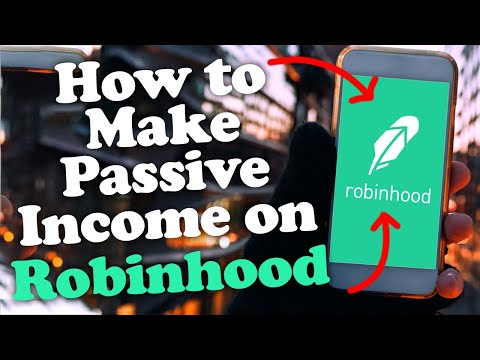 How to Make Passive Income on Robinhood App in 2020 – Easiest Guide