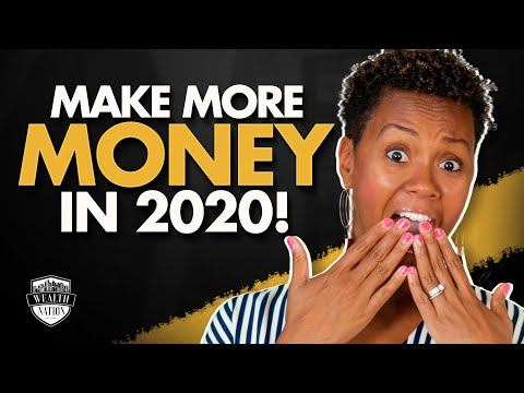Make More Money in 2020 (Passive Income) | Wealth Nation