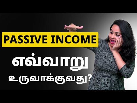 Passive Income எவ்வாறு உருவாக்குவது?  – Passive Income Ideas in Tamil | Indianmoney Tamil – Sana Ram