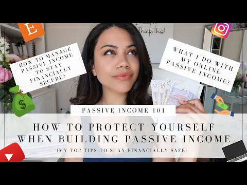 PASSIVE INCOME – HOW TO PROTECT AND MANAGE YOUR ONLINE PASSIVE INCOME?