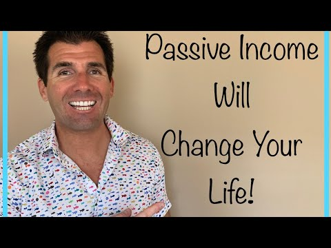 What Is Passive Income and How It Will Change Your Life