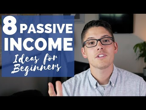8 Passive Income Ideas for Beginners