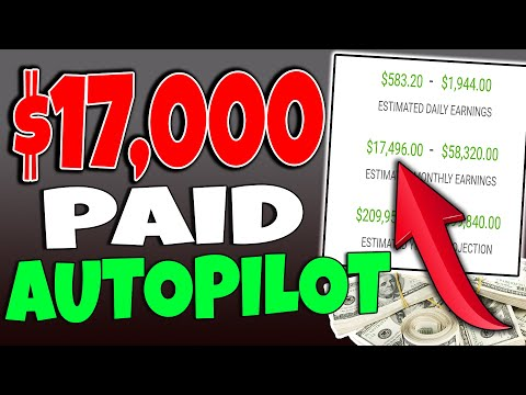 Get Paid $17,000 on AUTOPILOT in Passive Income – MAKE MONEY ONLINE!
