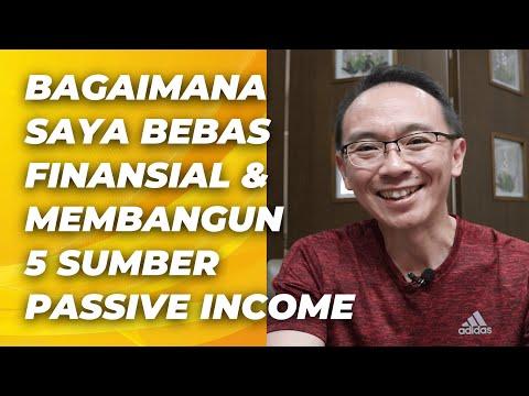 Bagaimana Saya BEBAS FINANCIAL dan Membangun 5 Sumber PASSIVE INCOME