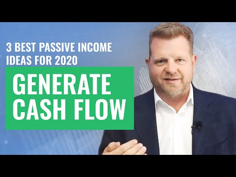 3 Best Passive Income Ideas For 2020 (Generate Cash Flow)