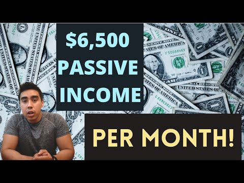 $6,500 A MONTH – 5 SOURCES OF PASSIVE INCOME [2020]