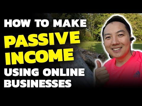 How To Make Passive Income Using Online Businesses