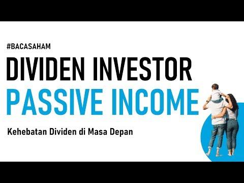 Dividen Investor untuk Passive Income