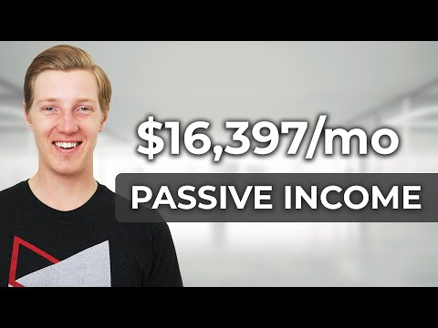 My Passive Income: $16,397/month by age 25
