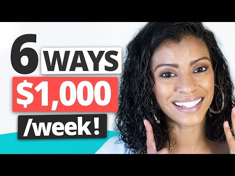 6 Ways To Make $1000 a Week NO JOB – Passive Income Ideas