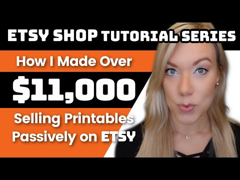How to Make Passive Income on Etsy Selling Digital Printables (& How I've Made Over $11,000)