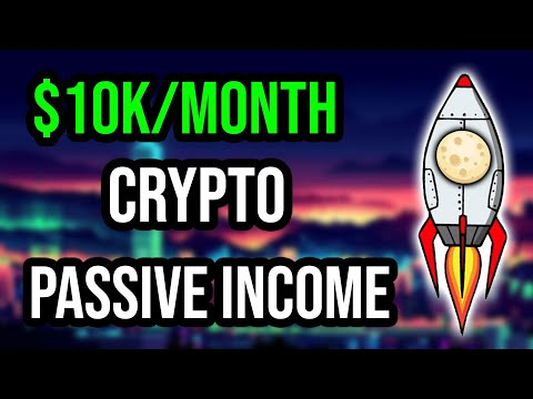 How To Make $10k/Month of Crypto Passive Income 🚀 (Best Strategy)