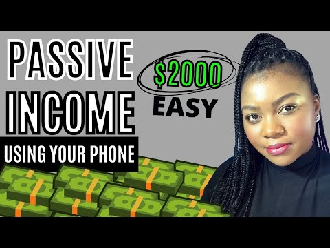 EASY Passive Income Ideas 2021(Proven Way To Earn $2000 With A Phone)