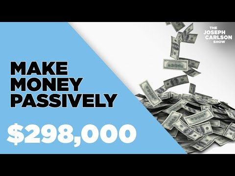 How I Build Wealth Through Passive Income | Joseph Carlson Ep. 170