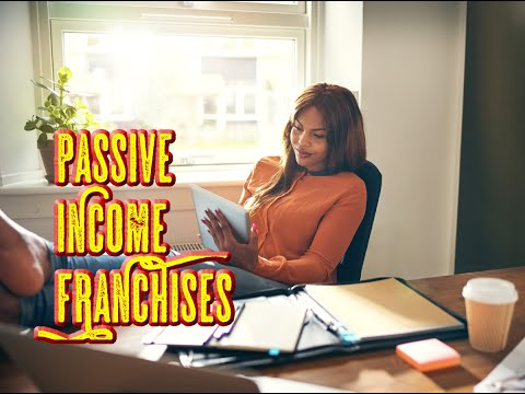 Top 7 Passive Income Franchises (and the Risks)