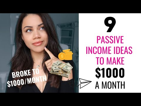 9 Passive Income Ideas To Make $1000 a month | How To Make Money Online In 2021!