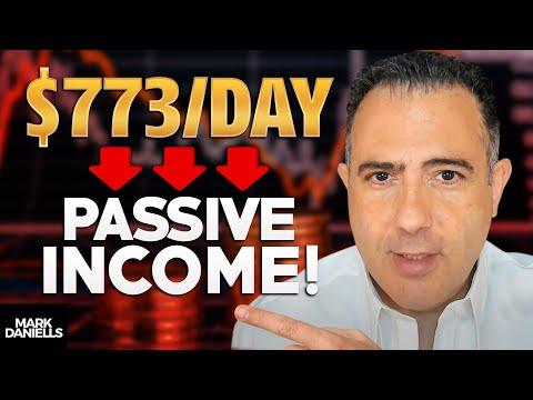 How To Invest For Passive Income – Top Passive Income Ideas How – I make $773 Per Day/ Mark Daniells