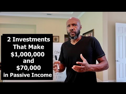 2 Investments That Make $1,000,000 and $70,000 in Passive Income