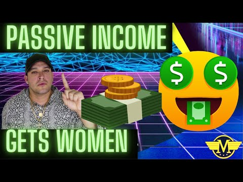 Interview With A Man Episode 458 – Passive Income GETS YOU MORE WOMEN!