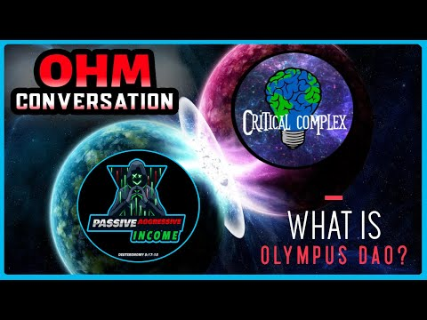 👉 Passive Income Show with Critical Complex David: What is OHM? How Does Olympus DAO Crypto Work?